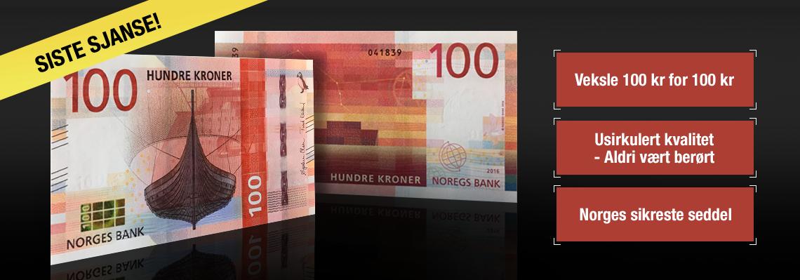 Bytt 100 kr for 100 kroner - Norges nye 100 kr seddel