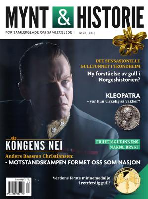 Mynt & Historie 3 2016 med Kongens Nei, Kleopatra på mynter og dyremotiver på mynter