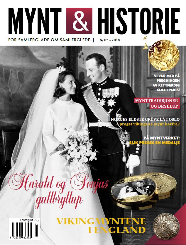 Mynt & Historie nr. 2 2018 med Harald og Sonjas gullbryllup, historien om en myntgruve i Oslo og vikingmynter i England