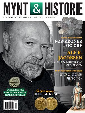 Mynt & Historie 1 2016 med Alf R. Jacobsen, åpning av vikingrav i Frankrike og skupsvrakenes hellige gral