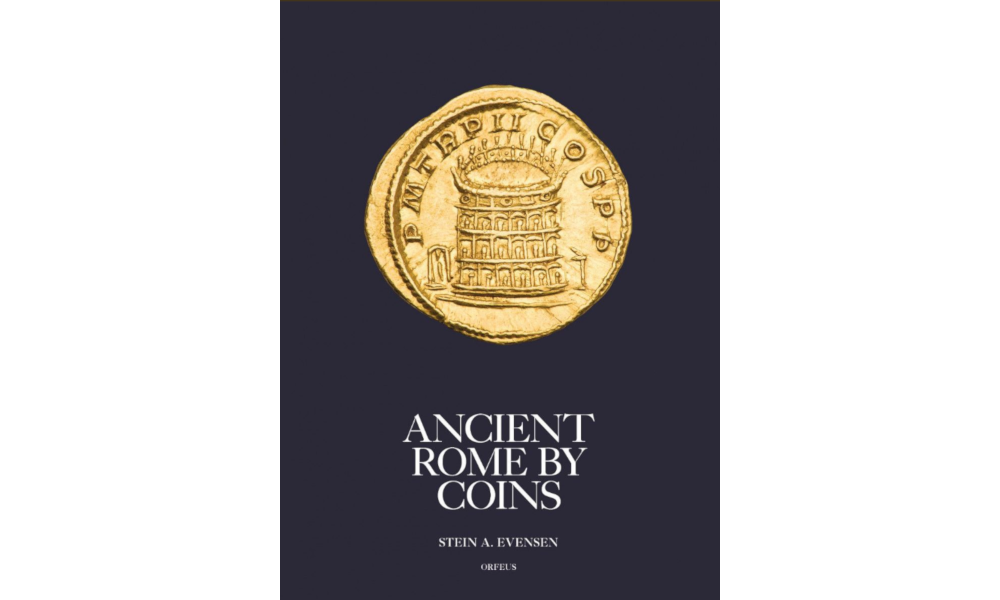 Ancient Rome by Coins Stein A. Evensen
