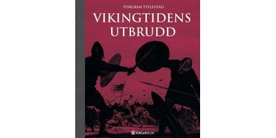 Boken 'Vikingtidens utbrudd' av Torgrim Titlestad