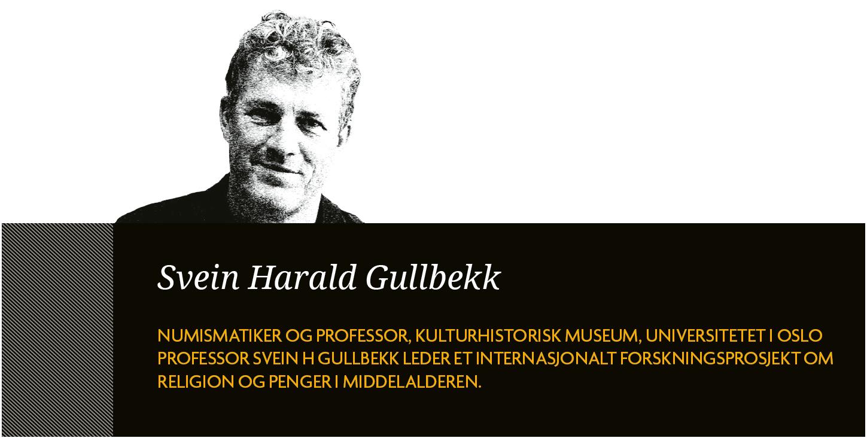 Svein Harald Gullbekk, professor i historie ved Myntkabinettet